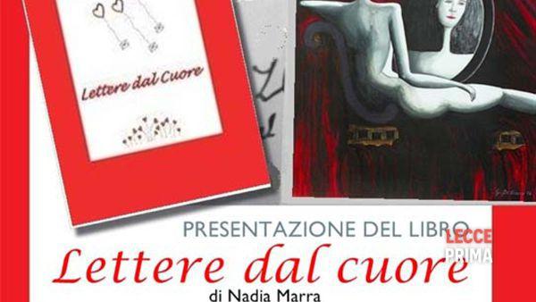 """Presentazione del libro """"Lettere dal cuore"""" di Nadia Marra tra le opere di Giorgio De Cesario"""
