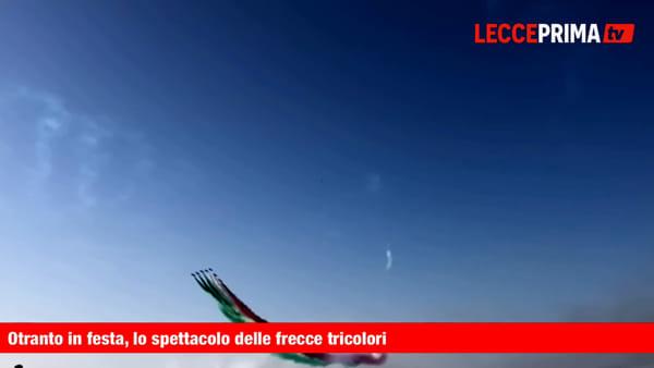 Video | Otranto in festa, l'air show delle Frecce Tricolori conquista i cuori