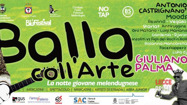 Ritorna Ballacollarte, la notte giovane di Melendugno con Guliano Palma e tanti altri ospiti