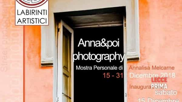 Anna&poi photography: mostra personale