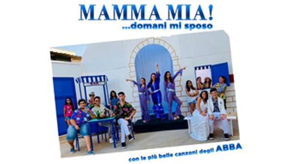 """""""Mamma mia! Domani mi sposo"""": il musical a Salice Salentino"""