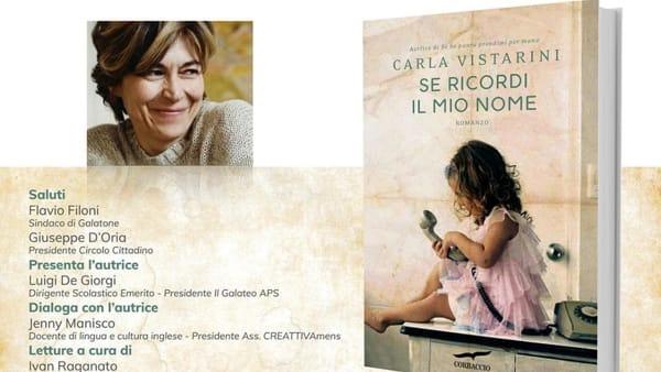 """""""Se ricordi il mio nome"""": il romanzo di Carla Vistarini"""