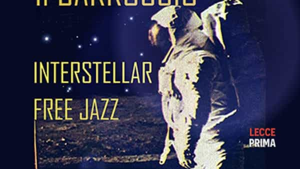 "Il Barroccio presenta ""Interstellar free jazz"""